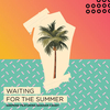 Waiting For The Summer Ringtone Download Free