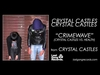 Crimewave (Crystal Castles VS HEALTH) Ringtone Download Free