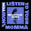 Listen To Your Momma (Wildstylez Remix) Ringtone Download Free
