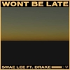 Won't Be Late Ringtone Download Free