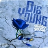 Die Young Ringtone Download Free