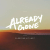 Already Gone Ringtone Download Free