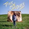 Trust My Lonely Ringtone Download Free