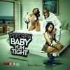 Baby Yuh Tight Ringtone Download Free