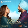 Awaaz (From 'Qismat') Ringtone Download Free