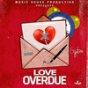 Love Overdue Ringtone Download Free