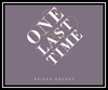 One Last Time Ringtone Download Free