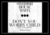 Don't You Worry Child (Extended Mix) Ringtone Download Free